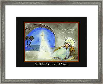 Merry Christmas Jesus Christ Is Born Framed Print by Glenna McRae
