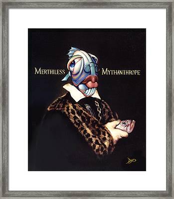 Merthiless Mythanthrope Framed Print