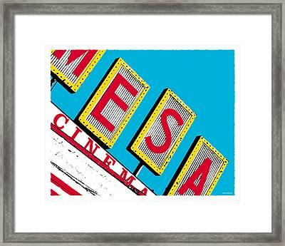 Mesa Cinema Framed Print