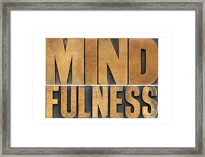 Mindfulness Word In Wood Type Framed Print