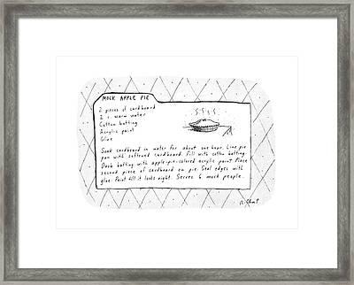 Mock Apple Pie Recipe Framed Print by Roz Chast