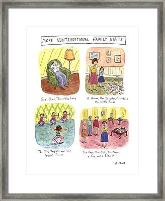 More Nontraditional Family Units Framed Print