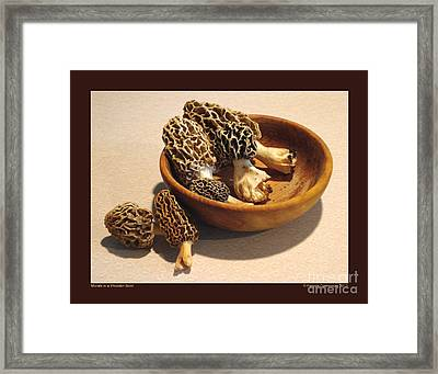 Morels In A Wooden Bowl Framed Print by Patricia Overmoyer