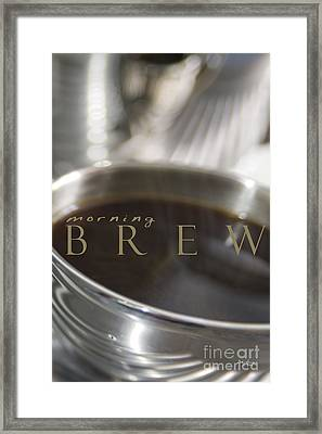 Morning Brew Framed Print