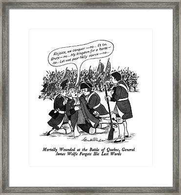 Mortally Wounded At The Battle Of Quebec Framed Print by J.B. Handelsman