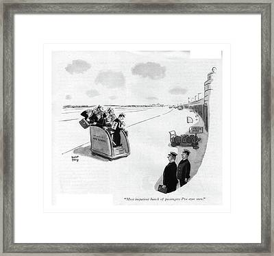 Most Impatient Bunch Of Passengers I've Ever Seen Framed Print by Robert J. Day