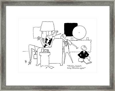 Mother, Junior's Being Mencken Again Framed Print