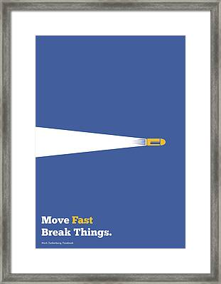 Move Fast Break Thing Life Motivational Typography Quotes Poster Framed Print