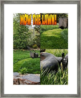 Mow The Lawn Framed Print