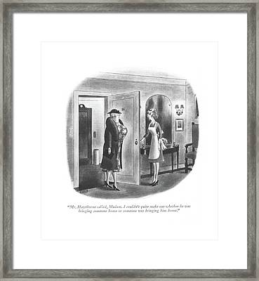 Mr. Hawthorne Called Framed Print