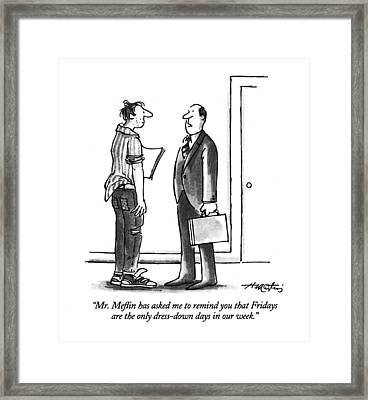 Mr. Meflin Has Asked Me To Remind You That Framed Print