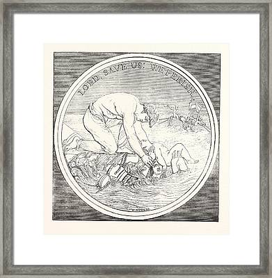 Mr. Wyons Design For The Liverpool Shipwreck And Humane Framed Print