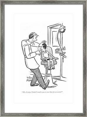 Mrs. Fordyce! Could I Trouble You To Come Here Framed Print