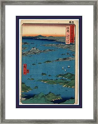 Mutsu, Matsushima Fukei Hiroshige, 1797-1858 Framed Print