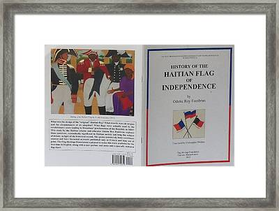 My Artwork The Making Of The Haitian Flag In Publication Framed Print by Nicole Jean-Louis