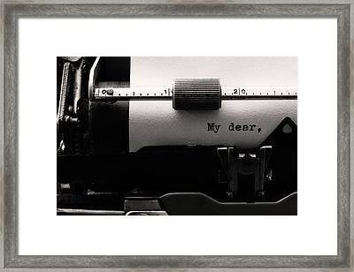 My Dear Framed Print