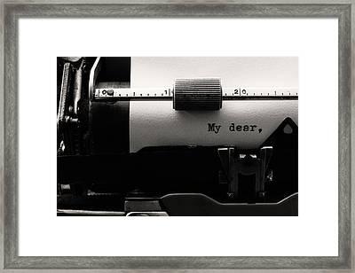 My Dear Framed Print
