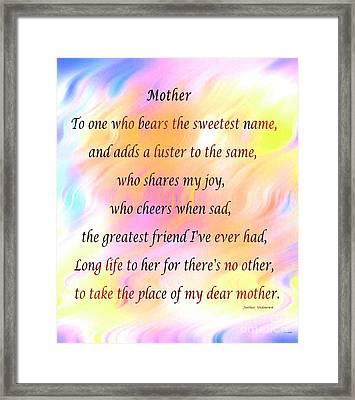 My Dear Mother Framed Print
