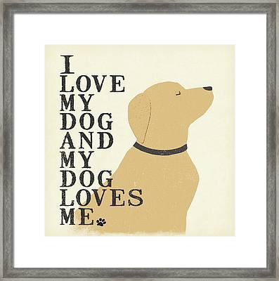 My Dog Loves Me Framed Print