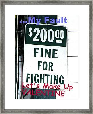 My Fault Valentine Framed Print by Joe Jake Pratt