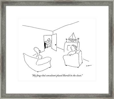 My Feng-shui Consultant Placed Harold Framed Print by Michael Shaw