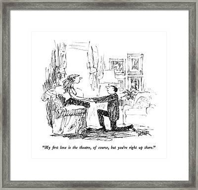 My First Love Is The Theatre Framed Print