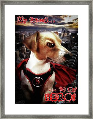 My Friend Is My Hero Framed Print by Alessandro Della Pietra