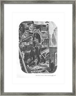 My God, Coulton! Hasn't Anybody Told You? Framed Print by Richard Taylor