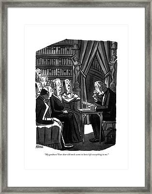 My Goodness! Your Dear Old Uncle Seems Framed Print by Peter Arno