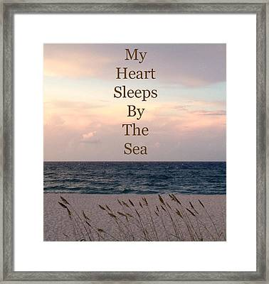 My Heart Sleeps By The Sea Framed Print by Maya Nagel