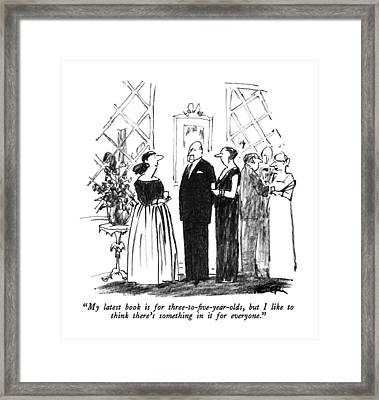 My Latest Book Is For Three-to-five-year-olds Framed Print by Robert Weber