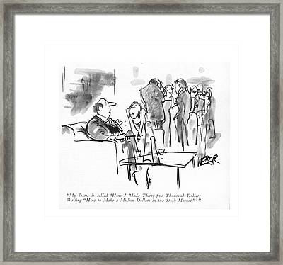 My Latest Is Called 'how I Made Thirty-?ve Framed Print by Robert Weber