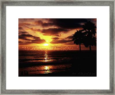 My Lord And My God Framed Print by Sharon Soberon