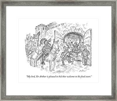 My Lord, Sir Arthur Is Pleased To Bid Thee Framed Print