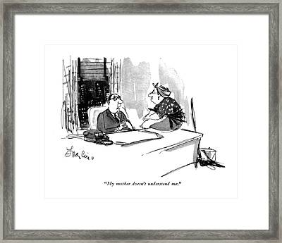 My Mother Doesn't Understand Me Framed Print by Edward Frascino