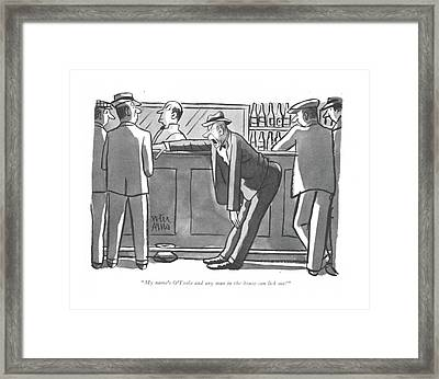 My Name's O'toole And Any Man In The House Framed Print by Peter Arno