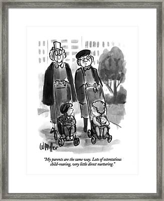 My Parents Are The Same Way. Lots Of Ostentatious Framed Print by Warren Miller