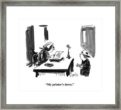 My Printer's Down Framed Print by Donald Reilly