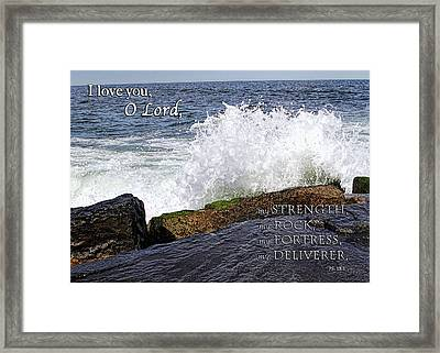 My Rock And My Fortress Psalm 18 Framed Print