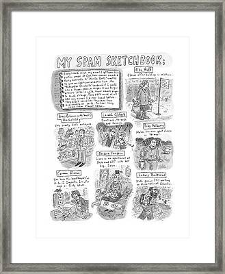 My Spam Sketchbook Framed Print by Roz Chast