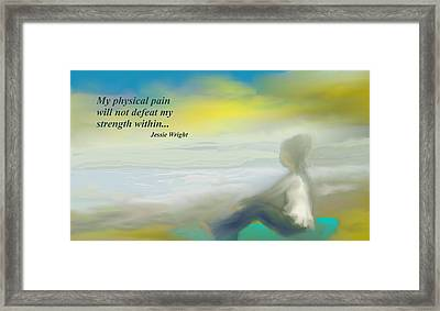 My Strength Within Framed Print by Jessica Wright