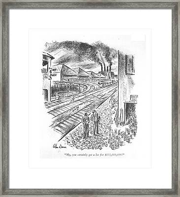 My, You Certainly Get A Lot For $175,000,000! Framed Print