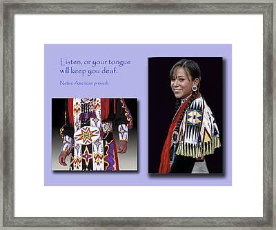 Native American Proverb Framed Print