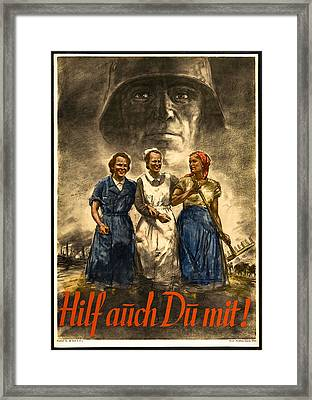 Nazi War Propaganda Poster Framed Print by Daniel Hagerman