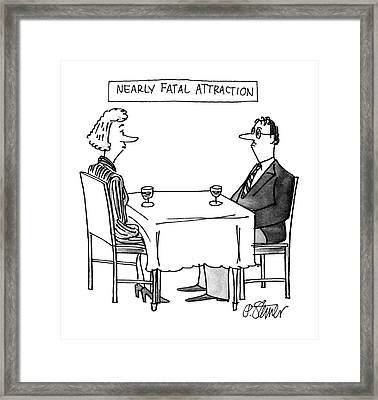 Nearly Fatal Attraction Framed Print