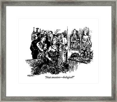 Neat Ancestors - Biological? Framed Print by William Hamilton