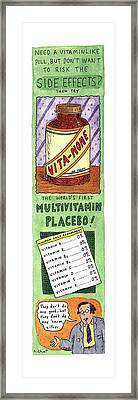 Need A Vitamin Like Pill Framed Print