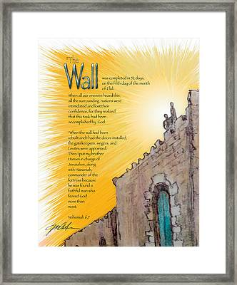 Nehemiah's Wall And Door Framed Print by Ron Cantrell