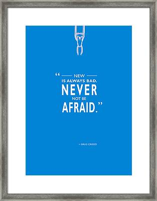 Never Not Be Afraid Framed Print by Mark Rogan