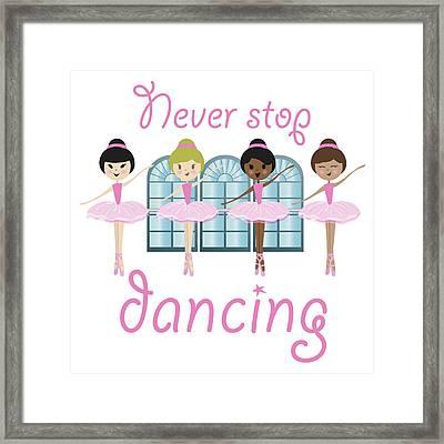 Never Stop Dancing Framed Print